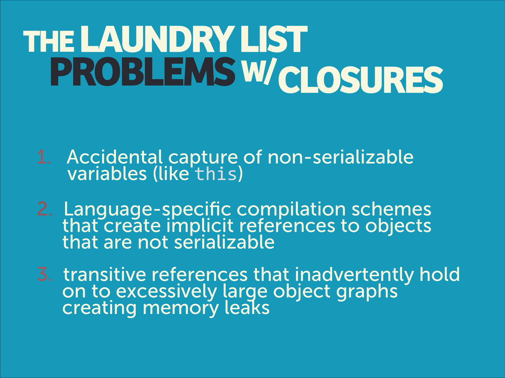 PROBLEMS 1. Accidental capture of non-serializa...