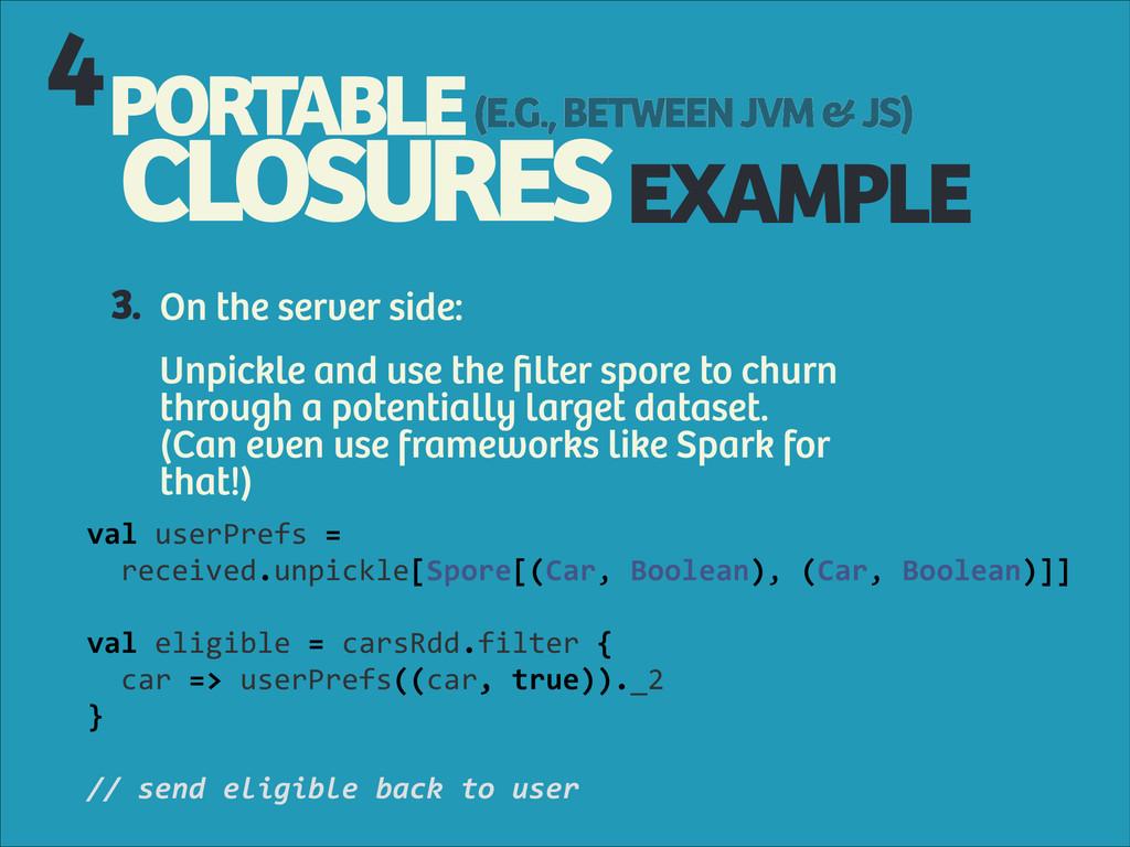 PORTABLE CLOSURES (E.G., BETWEEN JVM & JS) 4 EX...
