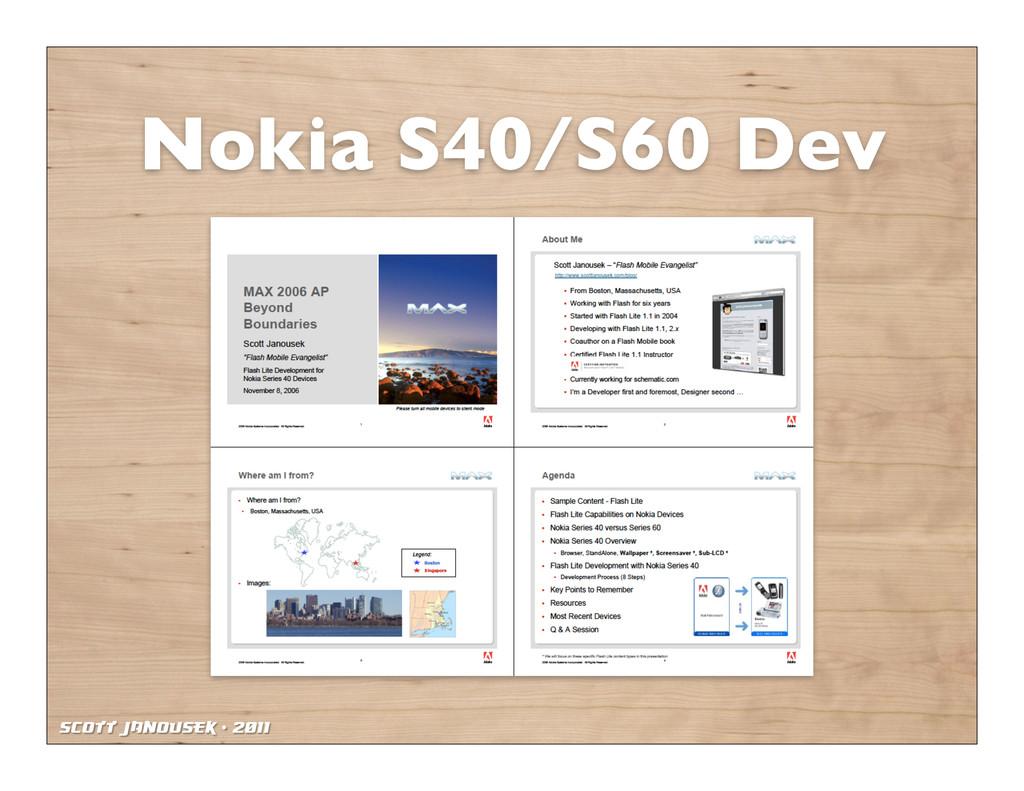 Scott Janousek - 2011 Nokia S40/S60 Dev