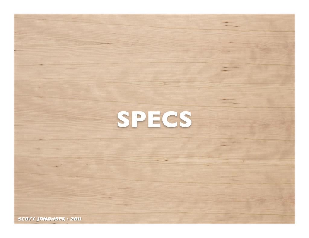 Scott Janousek - 2011 SPECS