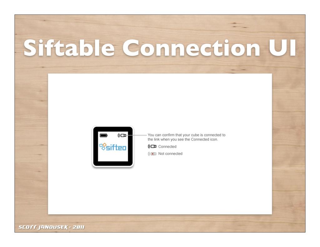 Scott Janousek - 2011 Siftable Connection UI