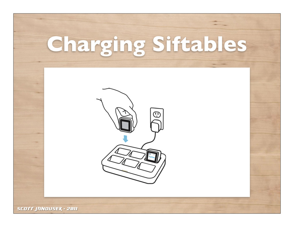Scott Janousek - 2011 Charging Siftables