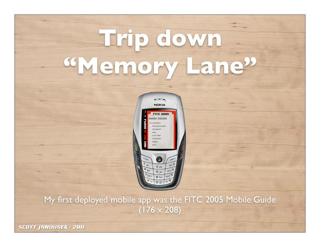 """Scott Janousek - 2011 Trip down """"Memory Lane"""" M..."""