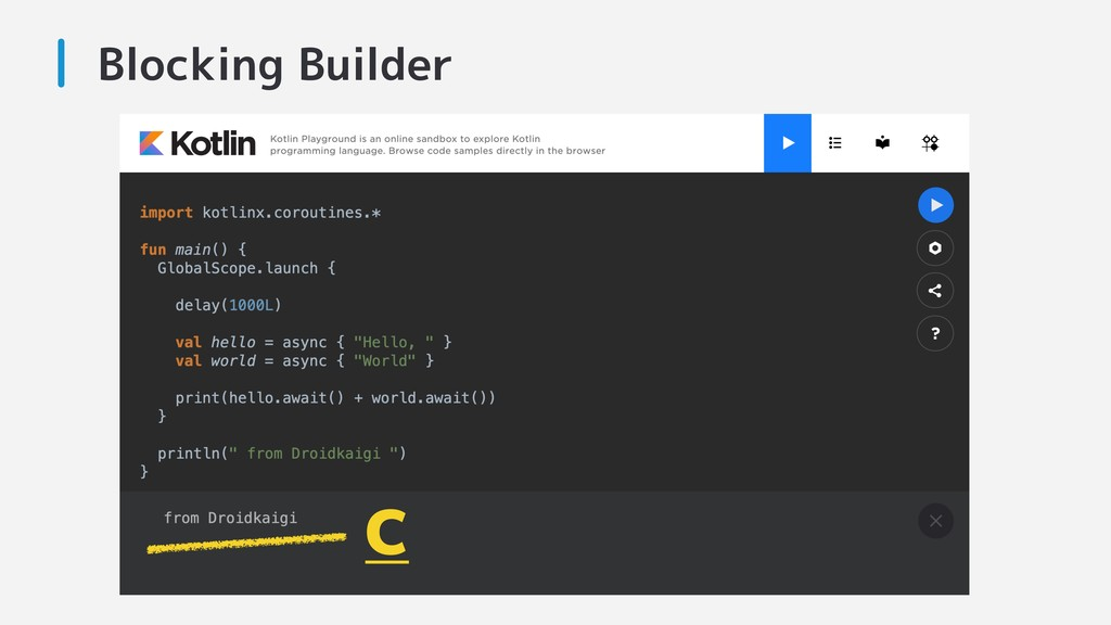 Blocking Builder C