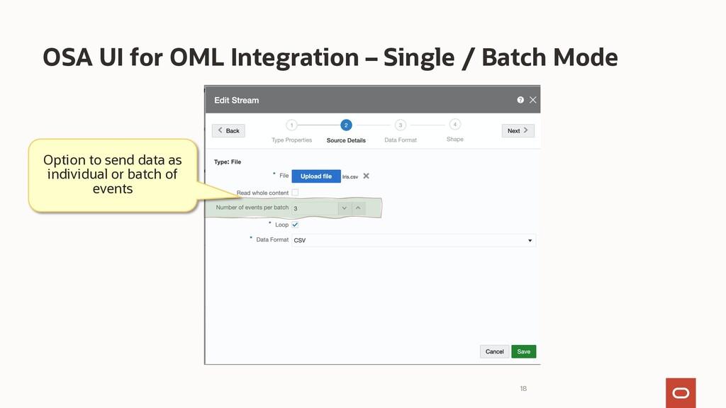 18 OSA UI for OML Integration – Single / Batch ...