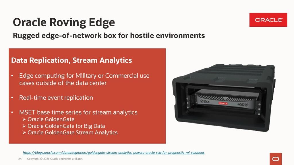 Data Replication, Stream Analytics • Edge compu...
