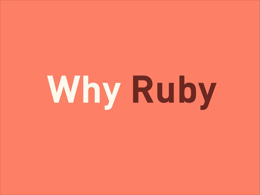 Why Ruby