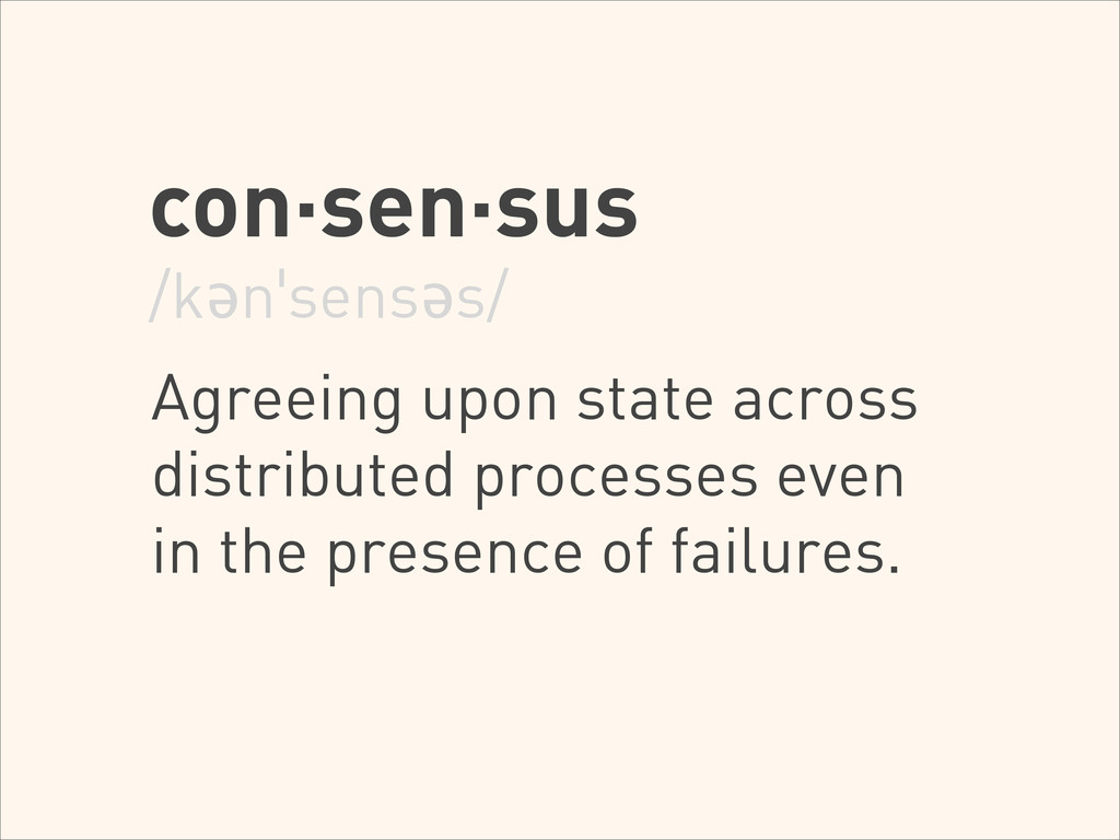 con·sen·sus /kənˈsensəs/ ! Agreeing upon state ...