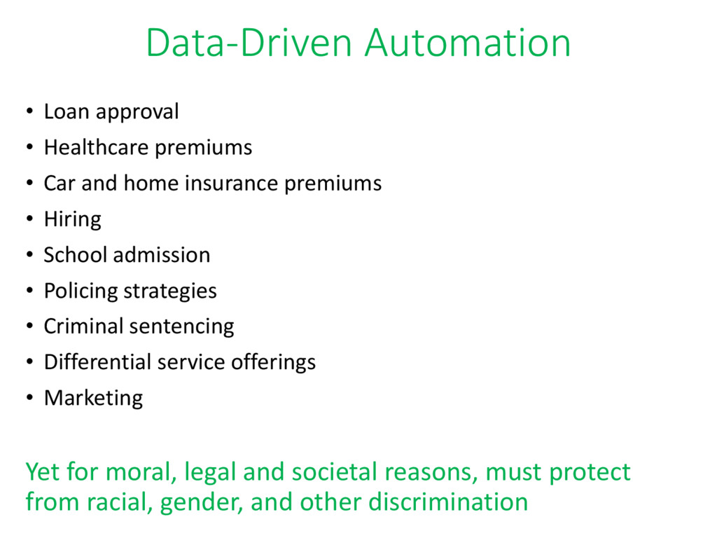 Data-Driven Automation • Loan approval • Health...