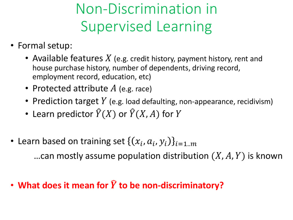 Non-Discrimination in Supervised Learning • For...
