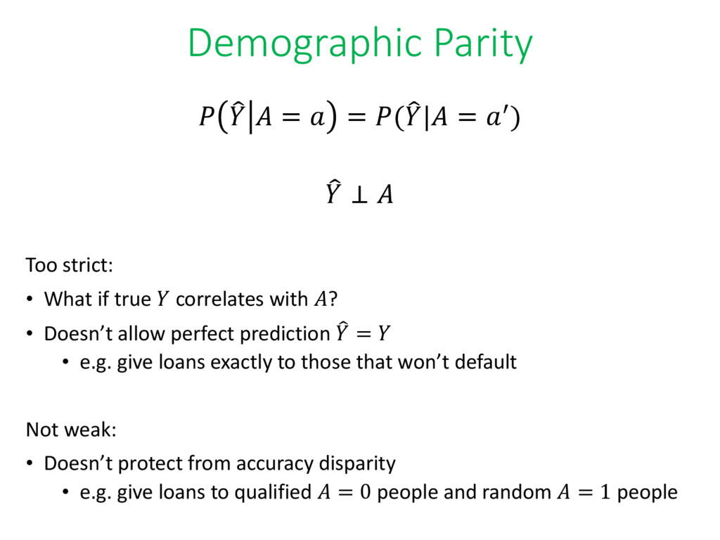 Demographic Parity  ෠   =  = (෠ | = ′) ෠  ⊥  To...