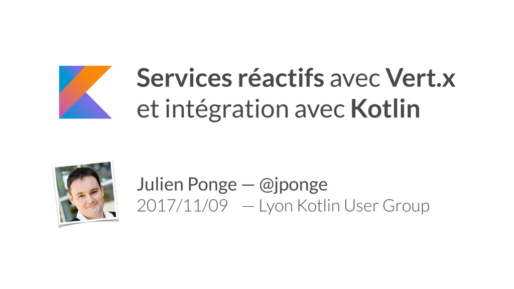 Services réactifs avec Vert.x et intégration av...