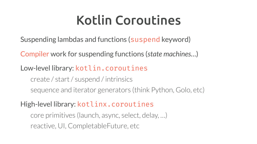 Suspending lambdas and functions (suspend keywo...