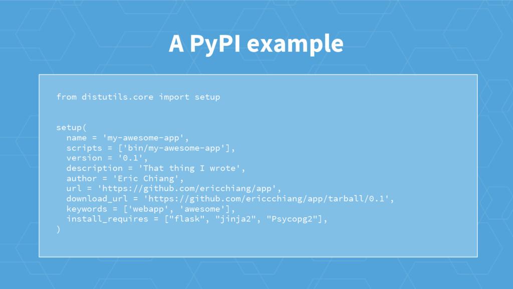 from distutils.core import setup setup( name = ...