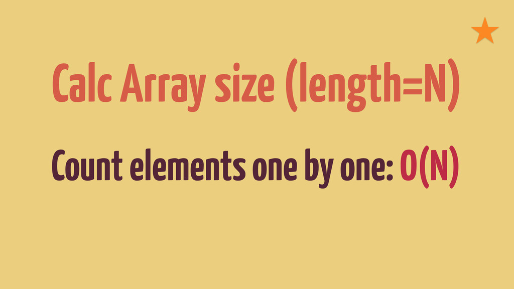 Calc Array size (length=N) Count elements one b...