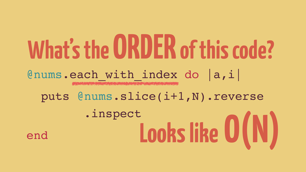 What's the ORDER of this code? @nums.each_with_...