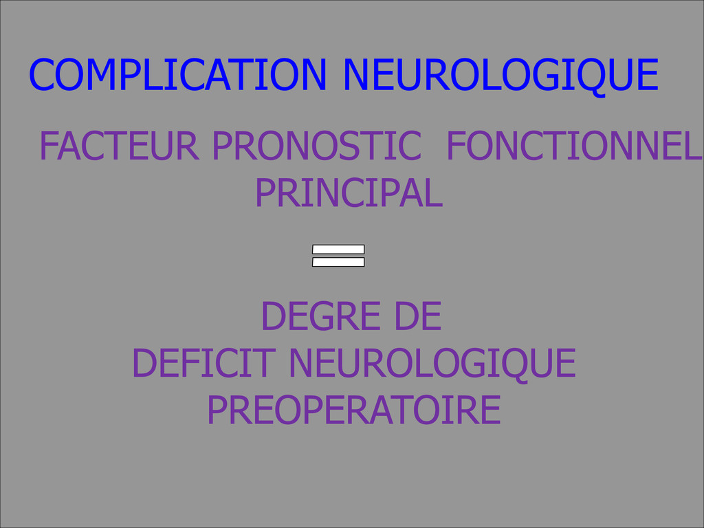 FACTEUR PRONOSTIC FONCTIONNEL PRINCIPAL DEGRE D...