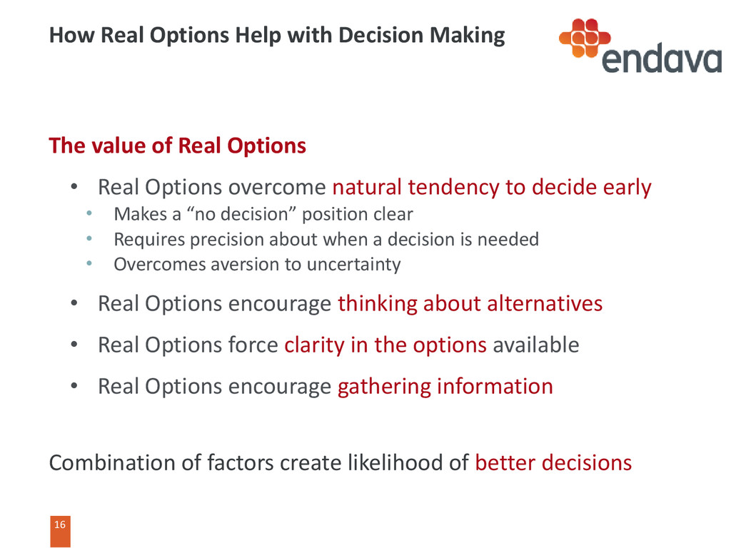 16 16 How Real Options Help with Decision Makin...