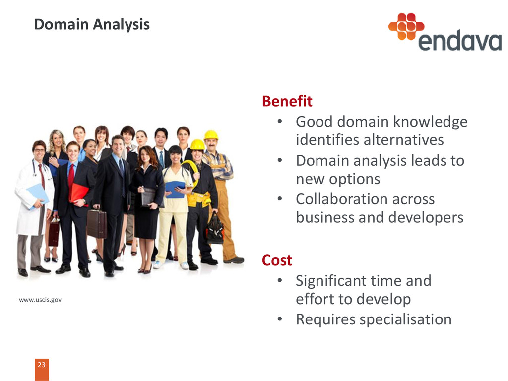 23 Benefit • Good domain knowledge identifies a...