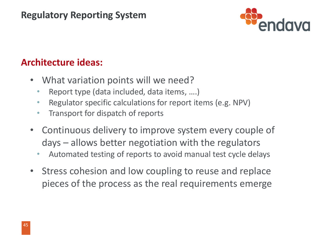45 45 Regulatory Reporting System Architecture ...