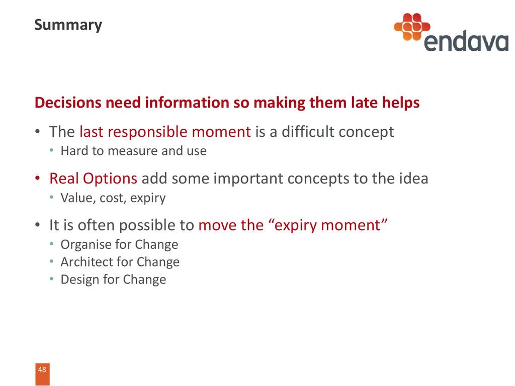48 48 Summary Decisions need information so mak...