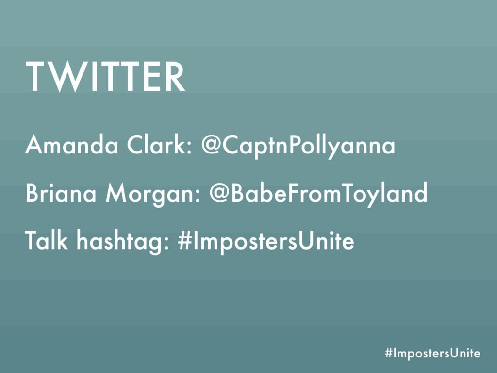 #ImpostersUnite TWITTER Amanda Clark: @CaptnPol...