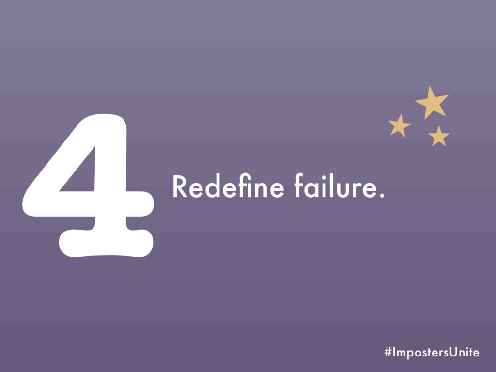 #ImpostersUnite 4Redefine failure.