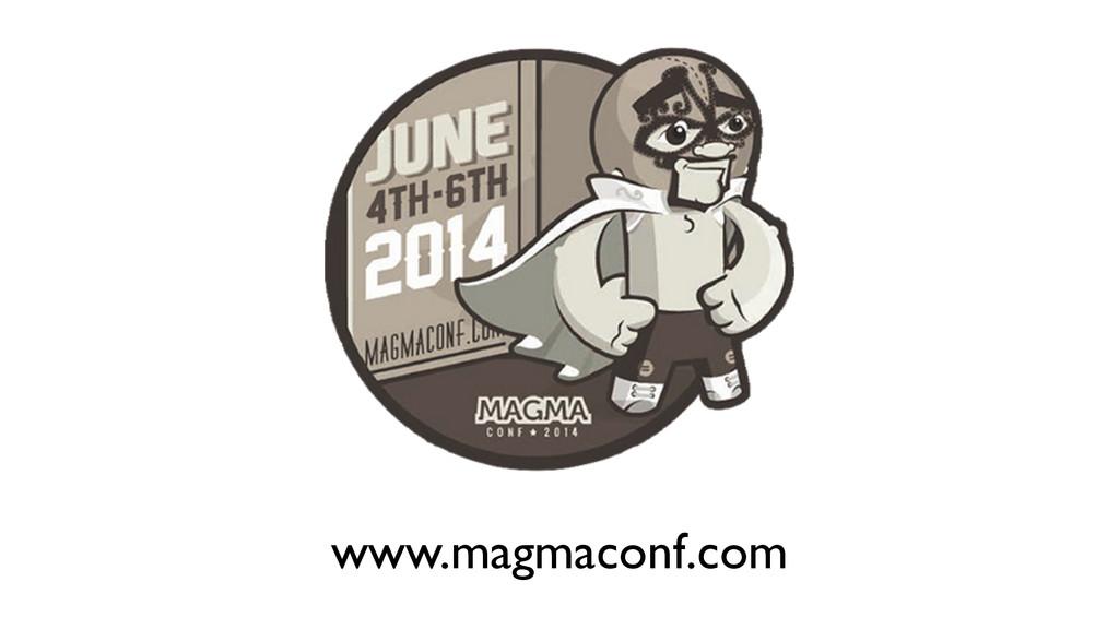 www.magmaconf.com