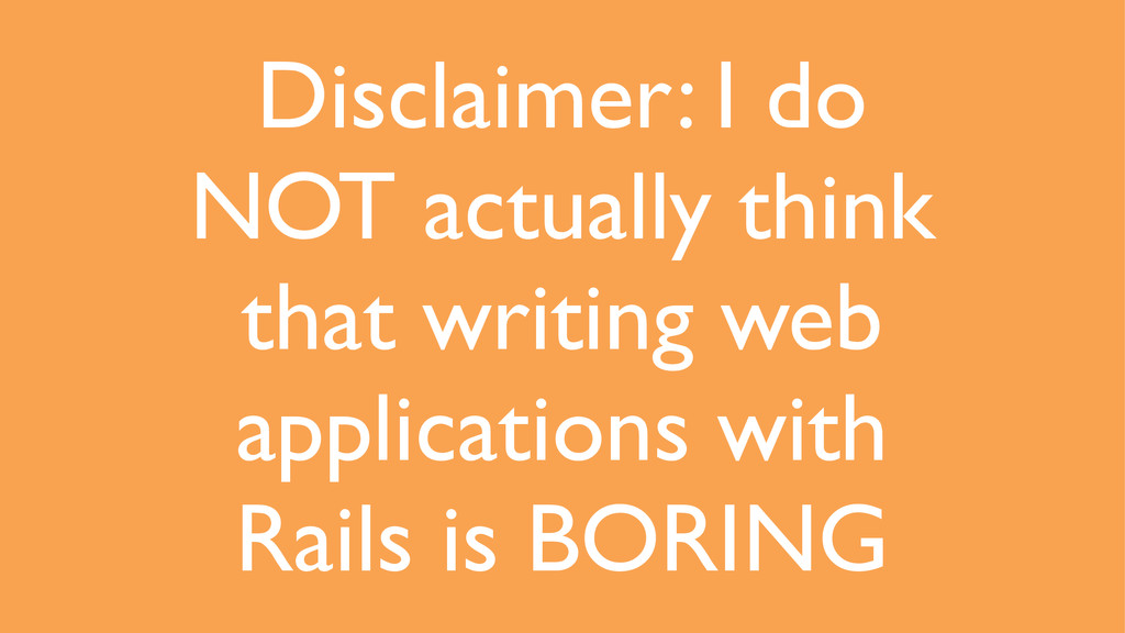 Disclaimer: I do NOT actually think that writin...