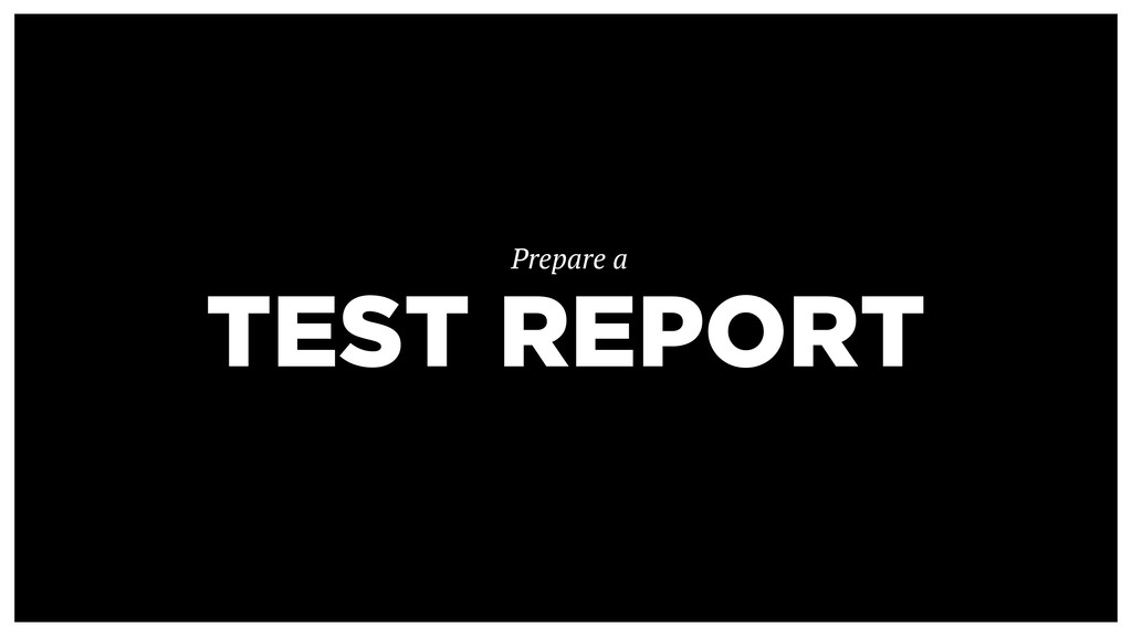 TEST REPORT Prepare a