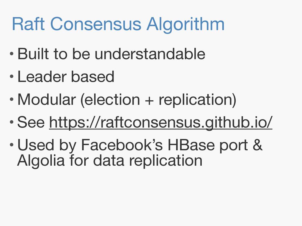 Raft Consensus Algorithm • Built to be understa...