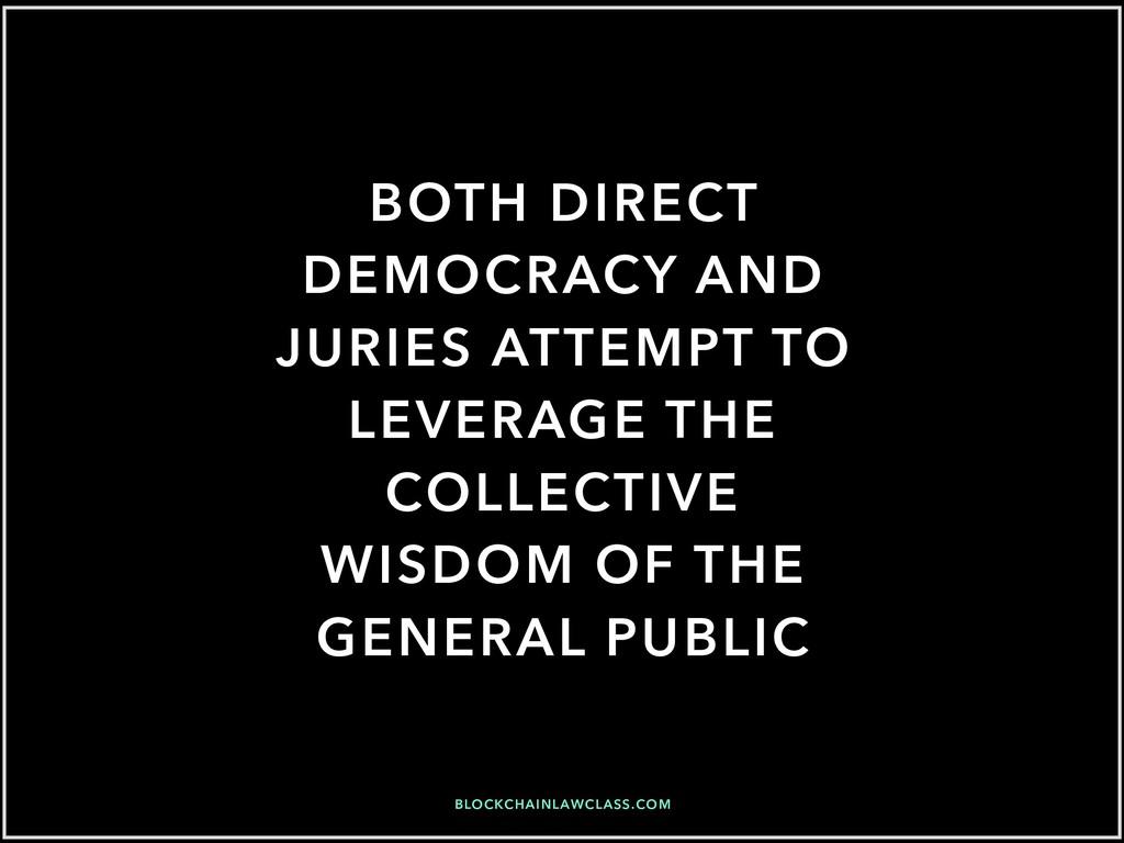 BLOCKCHAINLAWCLASS.COM BOTH DIRECT DEMOCRACY AN...