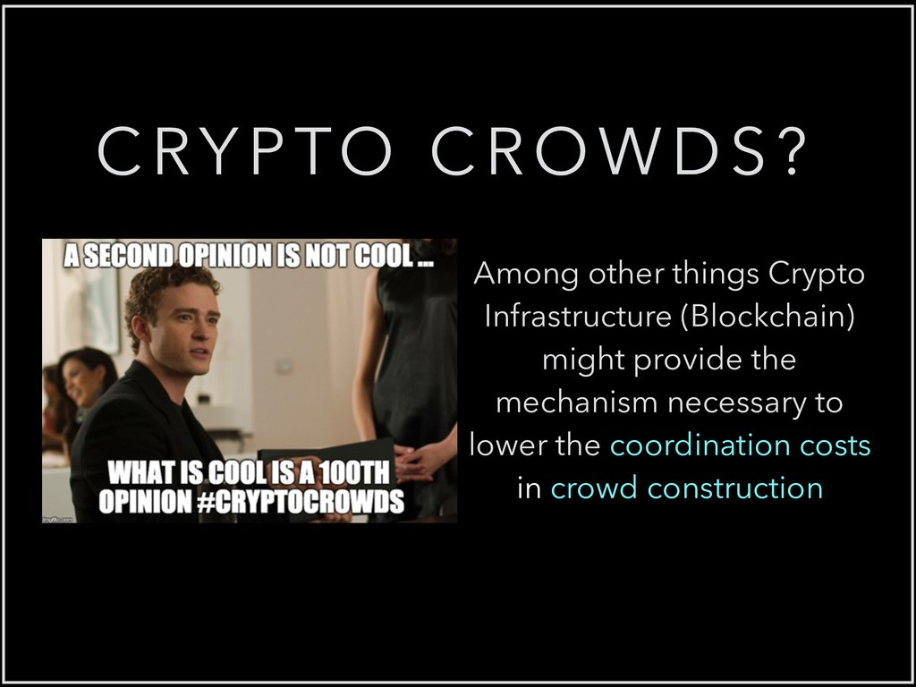 CRYPTO CROWDS? Among other things Crypto Infras...