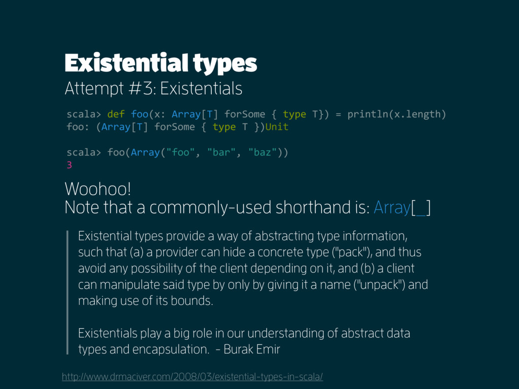 Existential types Attempt #3: Existentials http...