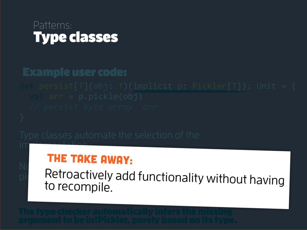 Example user code: def persist[T](obj: T)(impli...