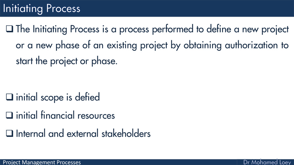 Project Management Processes  The Initiating P...