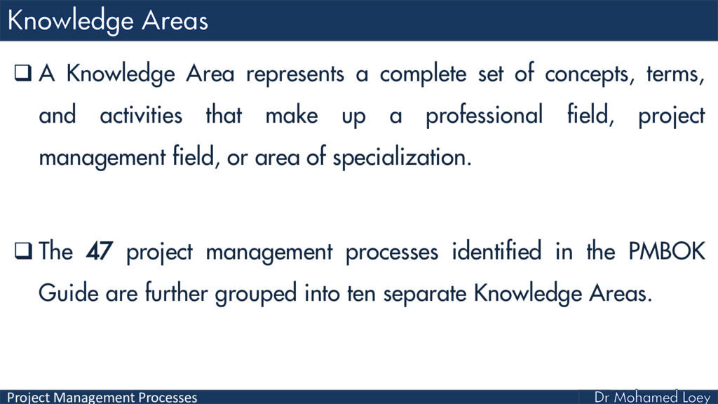 Project Management Processes  A Knowledge Area...