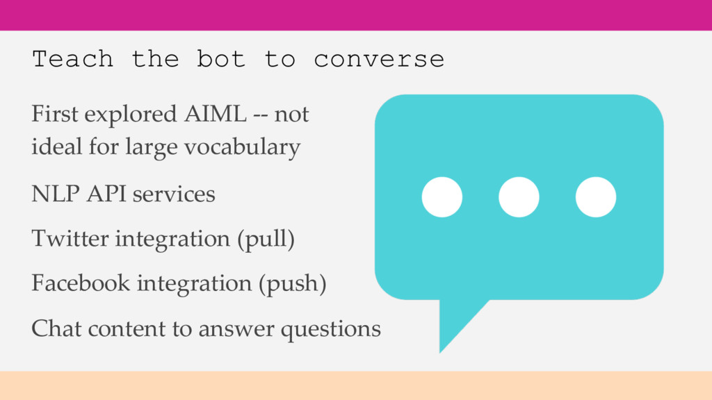 Teach the bot to converse First explored AIML -...