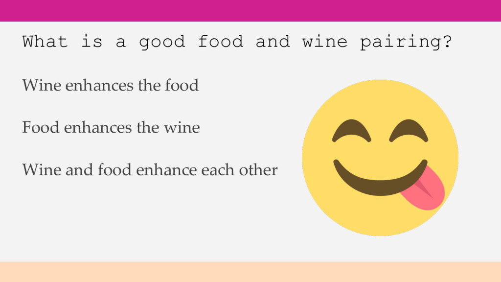 What is a good food and wine pairing? Wine and ...