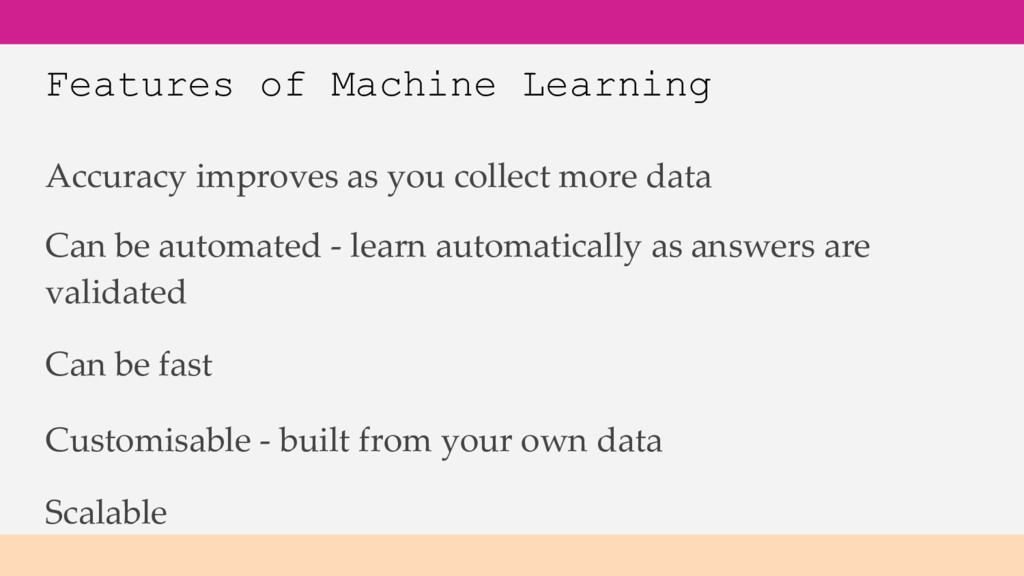 Features of Machine Learning Accuracy improves ...