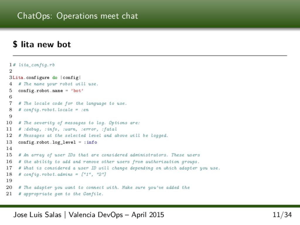 ChatOps: Operations meet chat $ lita new bot 1 ...