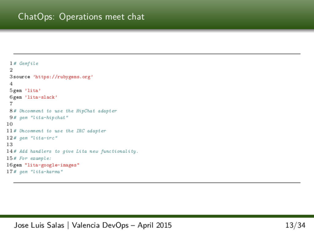 ChatOps: Operations meet chat 1 # Gemfile 2 3 s...