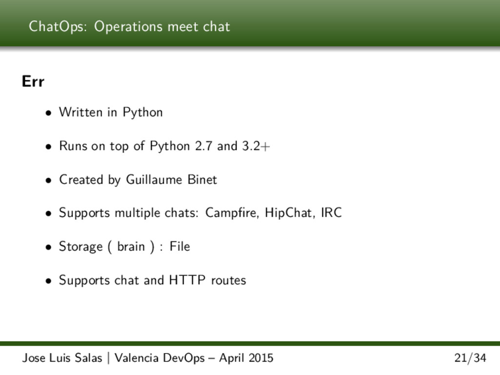 ChatOps: Operations meet chat Err • Written in ...