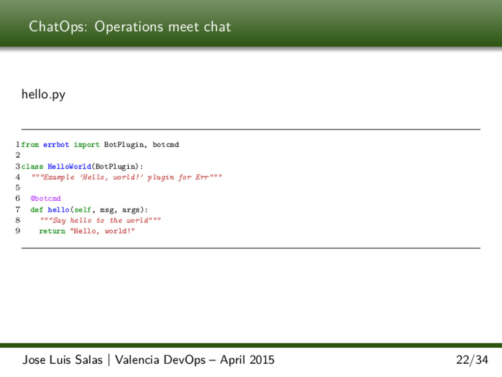 ChatOps: Operations meet chat hello.py 1 from e...