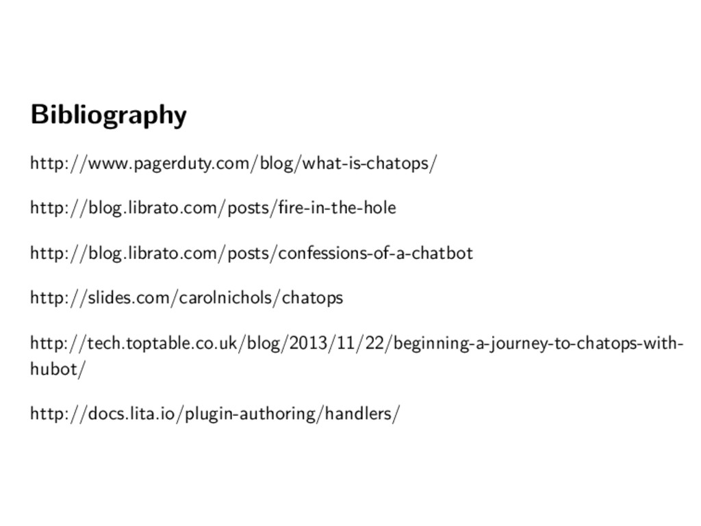 Bibliography http://www.pagerduty.com/blog/what...