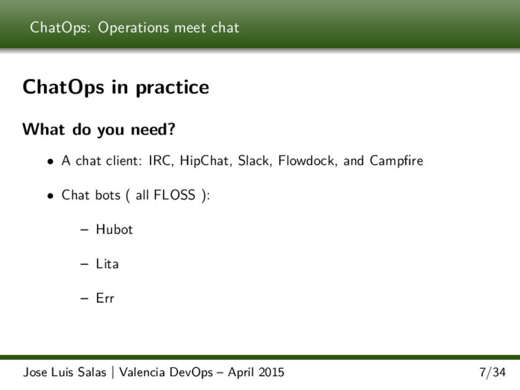 ChatOps: Operations meet chat ChatOps in practi...