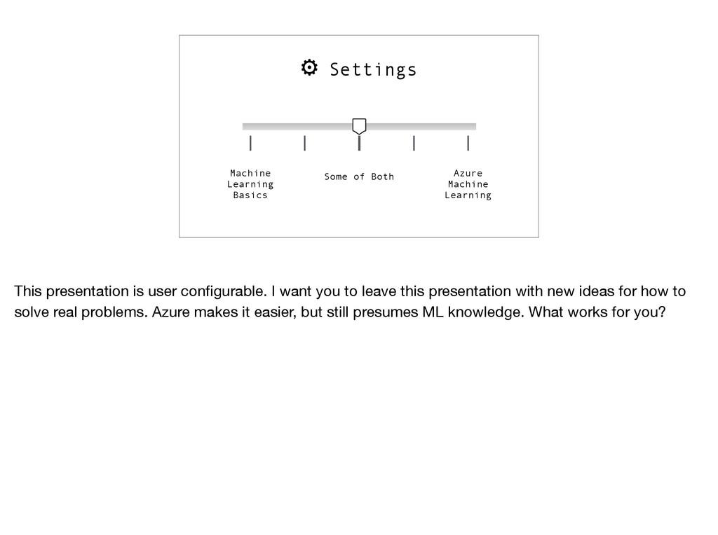 ⚙ Settings Machine Learning Basics Azure Machin...