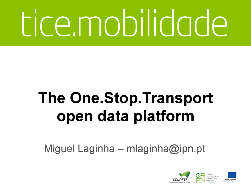 The One.Stop.Transport open data platform Migue...