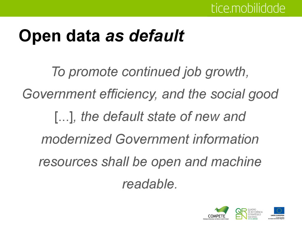 Open data as default To promote continued job g...