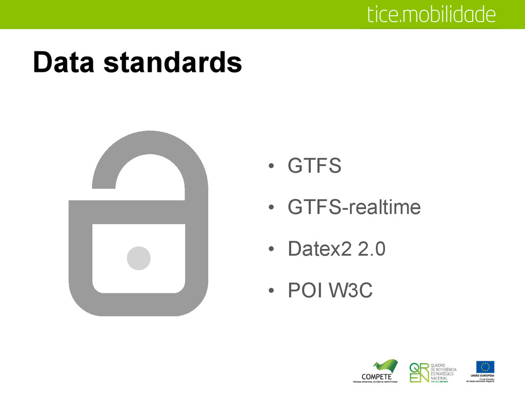 Data standards •  GTFS •  GTFS-realtime •  Date...